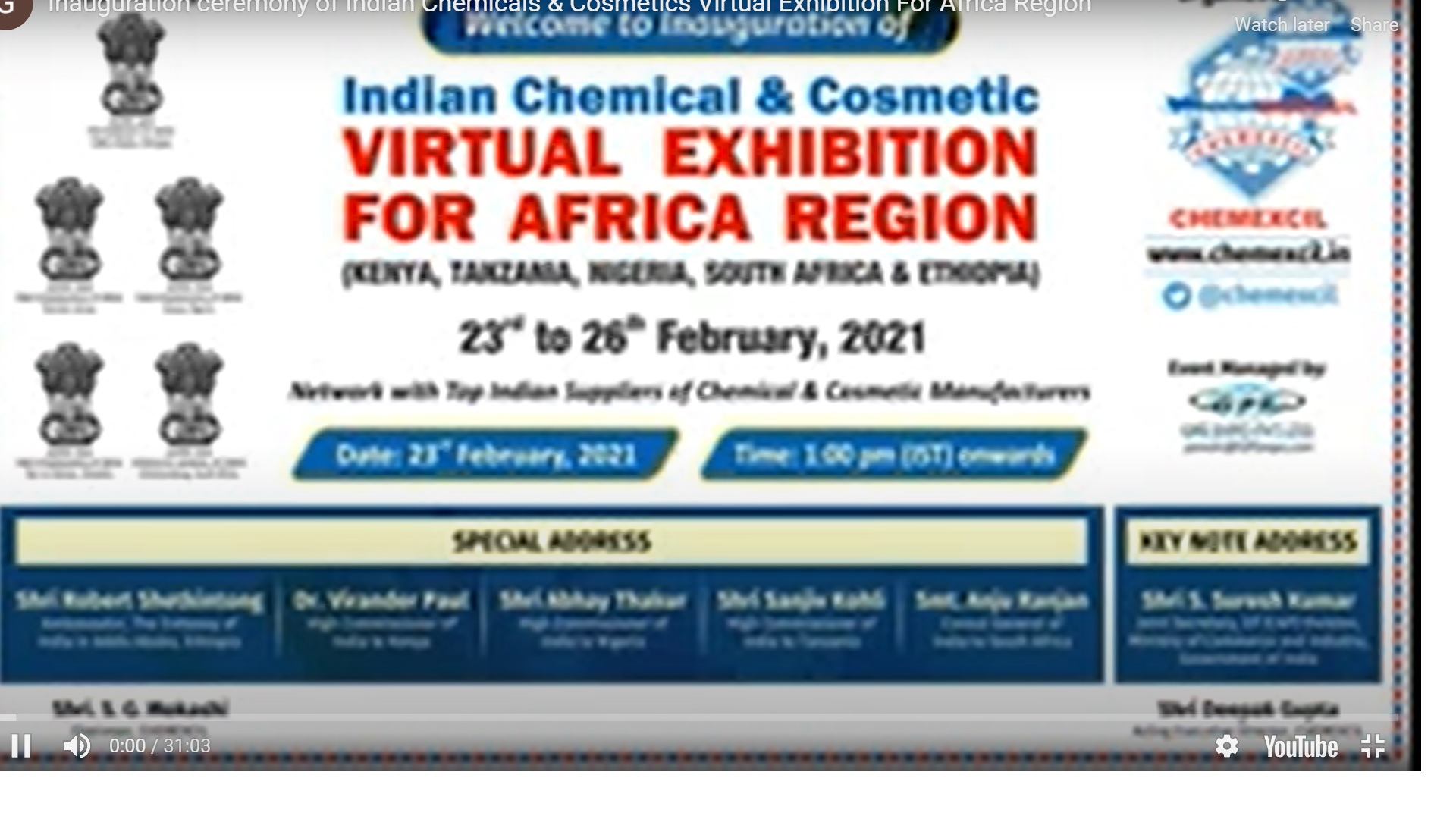 Inauguration ceremony of Chemexcil's Indian Chemical and Cosmetics Virtual Exhibition for Africa region (Kenya, Tanzania, Nigeria, South Africa and Ethiopia), 23rd – 26th Feb 2021